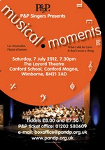 """Musical Moments"" – P&P Singers at Canford School, Wimborne on 7th July 2012"